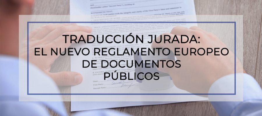 Reglamento europeo de documentos públicos